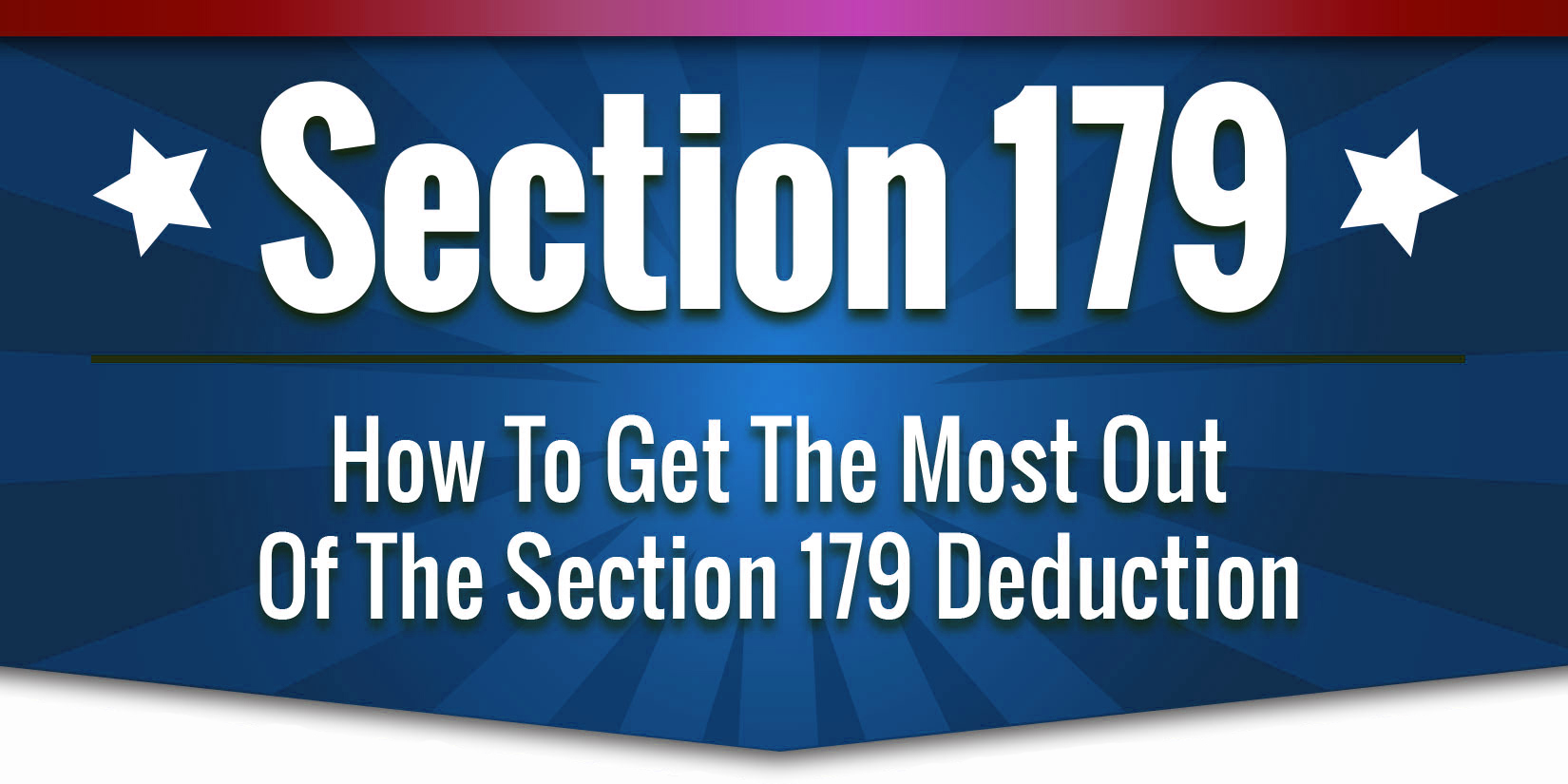 Take Advantage of the Section 179 Deduction